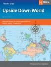 "Weltkarte auf dem Kopf ""Upside Down World Map"""